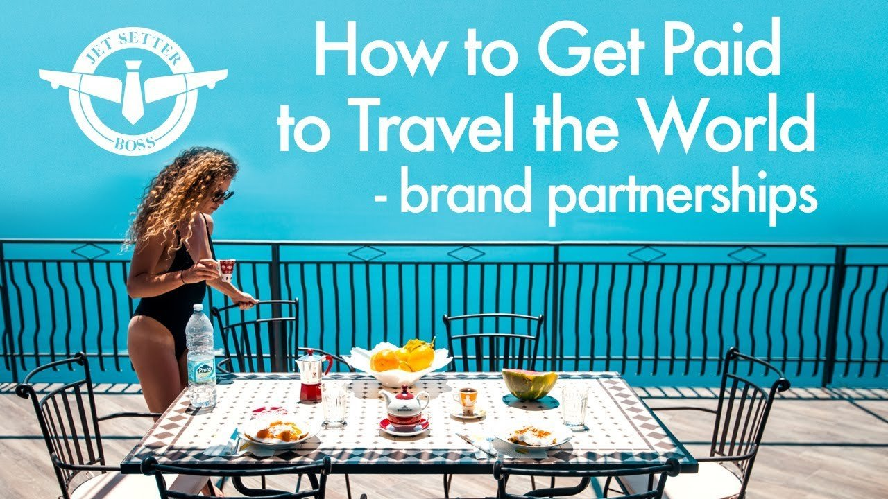 How to Get Paid to Travel the World - BRAND DEALS & PARTNERSHIPS