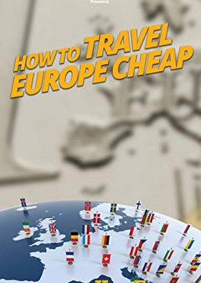 Just how to Travel European Countries Inexpensive - How to Travel Europe Cheap 292x410