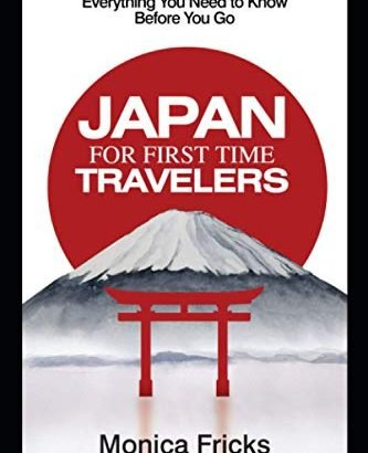 Japan For Very First Time Travelers: Everything Required to understand Just Before... - Japan For First Time Travelers Everything You Need to Know 333x410
