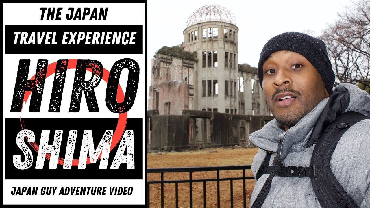 Japan Travel Experience - Let's Go To Hiroshima