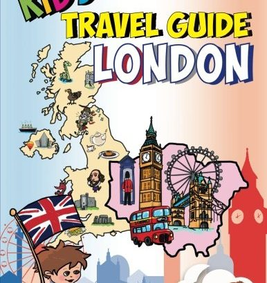 Youngsters' Travel Guide - London: Youngsters enjoy the most effective of London with fascin... - Kids Travel Guide London Kids enjoy the best of 386x410