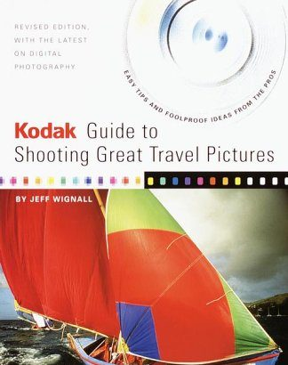 Kodak Guide to Shooting Great Travel images : many Authoritative... - Kodak Guide to Shooting Great Travel Pictures The Most 324x410