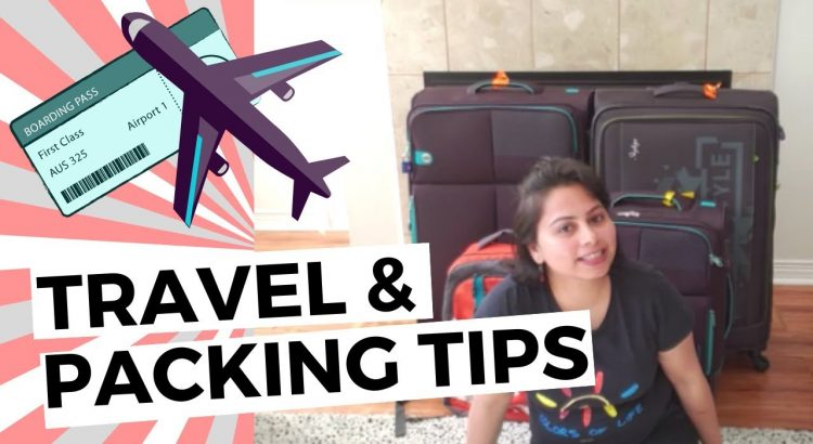 LONG HAUL INTERNATIONAL FLIGHTS   TRAVEL AND PACKING TIPS