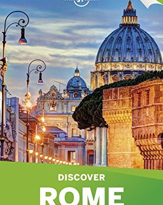 Lonely Planet Discover Rome 2019 (Discover City) - Lonely Planet Discover Rome 2019 Discover City 325x410