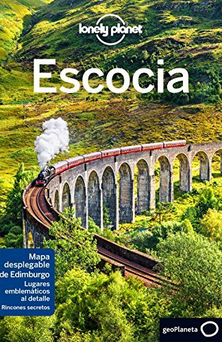 Lonely Planet Escocia (Travel Guide) (Spanish Version) - Lonely Planet Escocia Travel Guide Spanish Edition