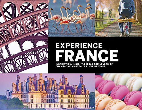 Lonely Planet Enjoy France (Travel Guide) - Lonely Planet Experience France Travel Guide