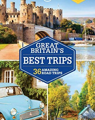 Lonely Planet Britain's Most Readily Useful Trips (Trips Country) - Lonely Planet Great Britains Best Trips Trips Country 325x410
