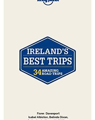 Lonely Planet Ireland's Most Readily Useful Trips (Trips Country) - Lonely Planet Irelands Best Trips Trips Country 325x410