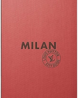 MILAN CITY GUIDE 2018 variation anglaise (CITY GUIDES LOUIS VUITTON) - MILAN CITY GUIDE 2018 version anglaise CITY GUIDES LOUIS VUITTON 329x410