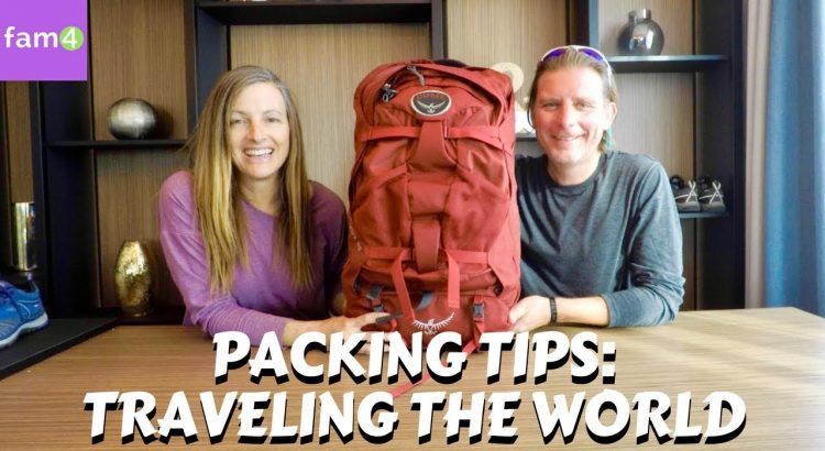 Packing Tips For A Trip Around The World (Ep.  37) - Family Travel Cha...