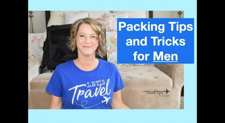 Packing Tips and Tricks for Men (from a pilot)