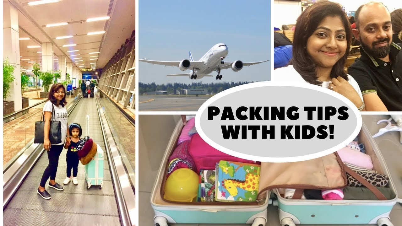 Packing and Organizing tips for kids | Traveling with kids | India