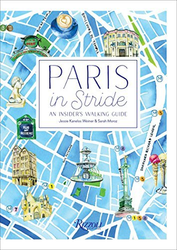 Paris in Stride: An Insider's Walking Guide - Paris in Stride An Insiders Walking Guide