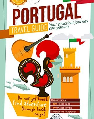 Portugal Travel Guide 2020 - Your Practical Journey Companion - Find A... - Portugal Travel Guide 2020 Your Practical Journey Companion 324x410