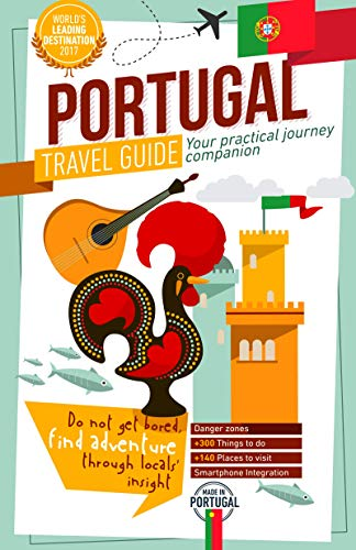 Portugal Travel Guide 2020 - Your Practical Journey Companion (Full-co... - Portugal Travel Guide 2020 Your Practical Journey Companion Full co