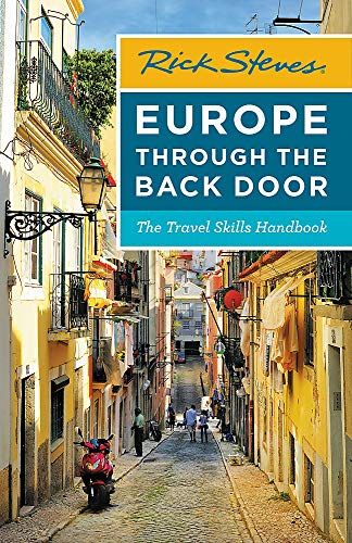 Rick Steves Europe Through the Back Door: The Travel Skills Handbook (... - Rick Steves Europe Through the Back Door The Travel Skills