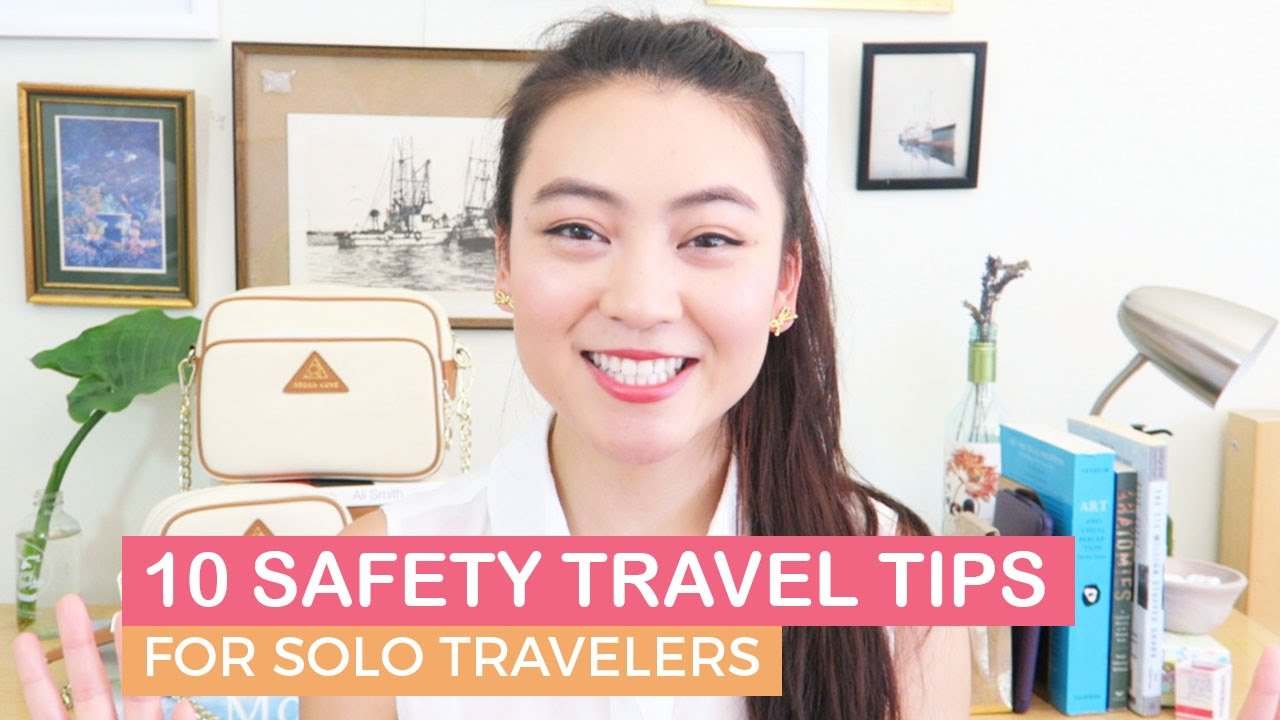 Safety Tips for Solo Travelers | How to Stay Safe when Traveling Alone