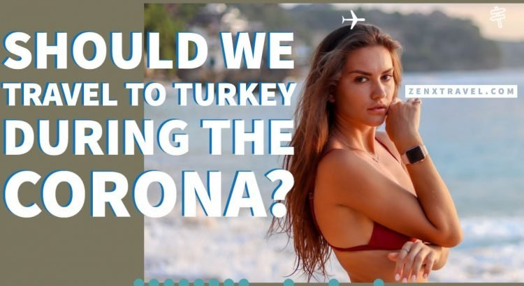 Should you visit Turkey or Not? Real Corona Travel Experience #corona ...