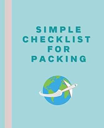 Simple Checklist For Packing: Simple Travel Checklist For Females, Females... - Simple Checklist For Packing Simple Travel Checklist For Girls Women 333x410