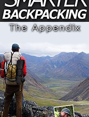Smarter Backpacking - The Appendix: the companion that is illustrated Smart... - Smarter Backpacking The Appendix The illustrated companion to Smart 313x410