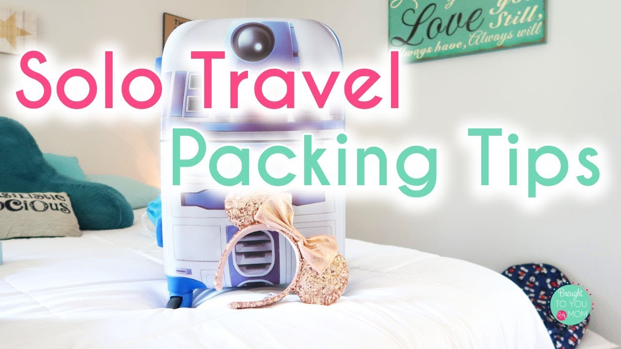 Solo Travel Packing Tips • Pack with Me for Disneyland