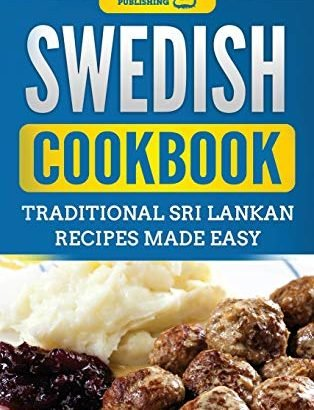 Swedish Cookbook: traditional recipes that are swedish Effortless - Swedish Cookbook Traditional Swedish Recipes Made Easy 314x410