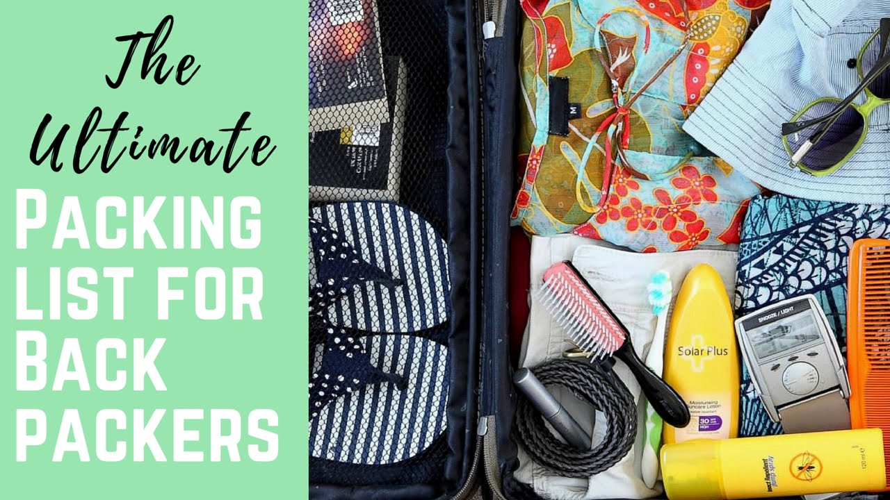 TRAVEL TIP | How to pack a backpack {The ULTIMATE Packing List}