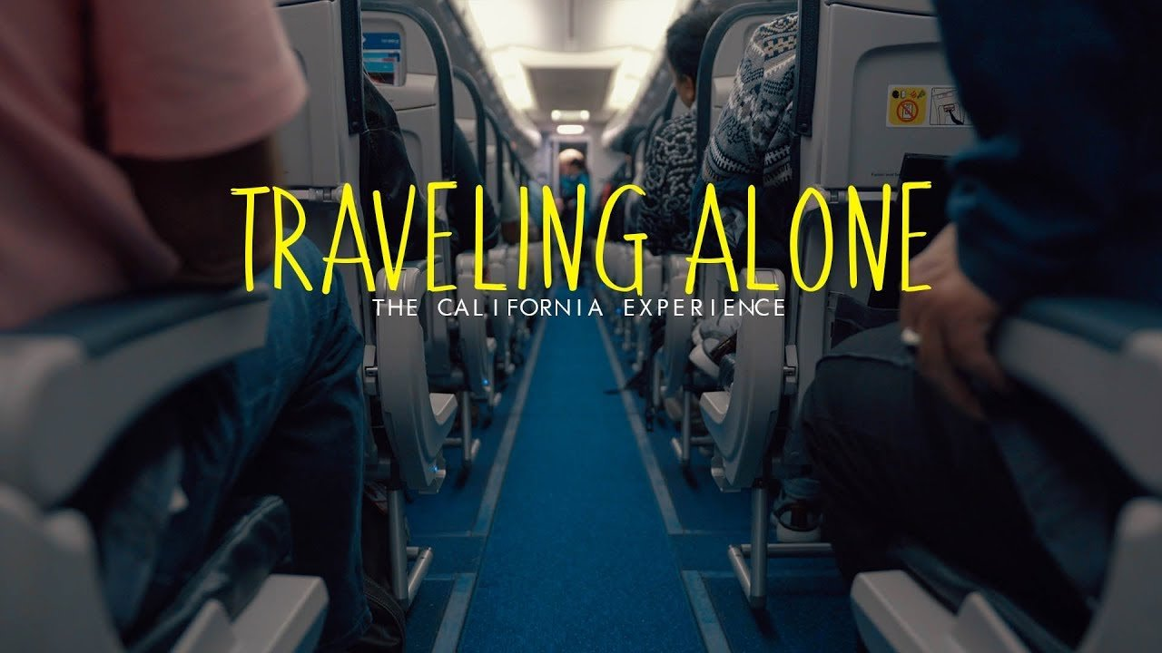 The California Experience || Traveling alone (PART 1)