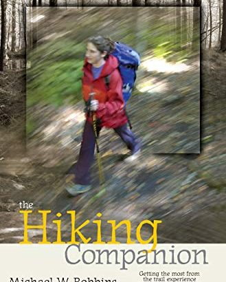 The Hiking Companion: having the many through the path experience throu... - The Hiking Companion Getting the most from the trail experience 329x410