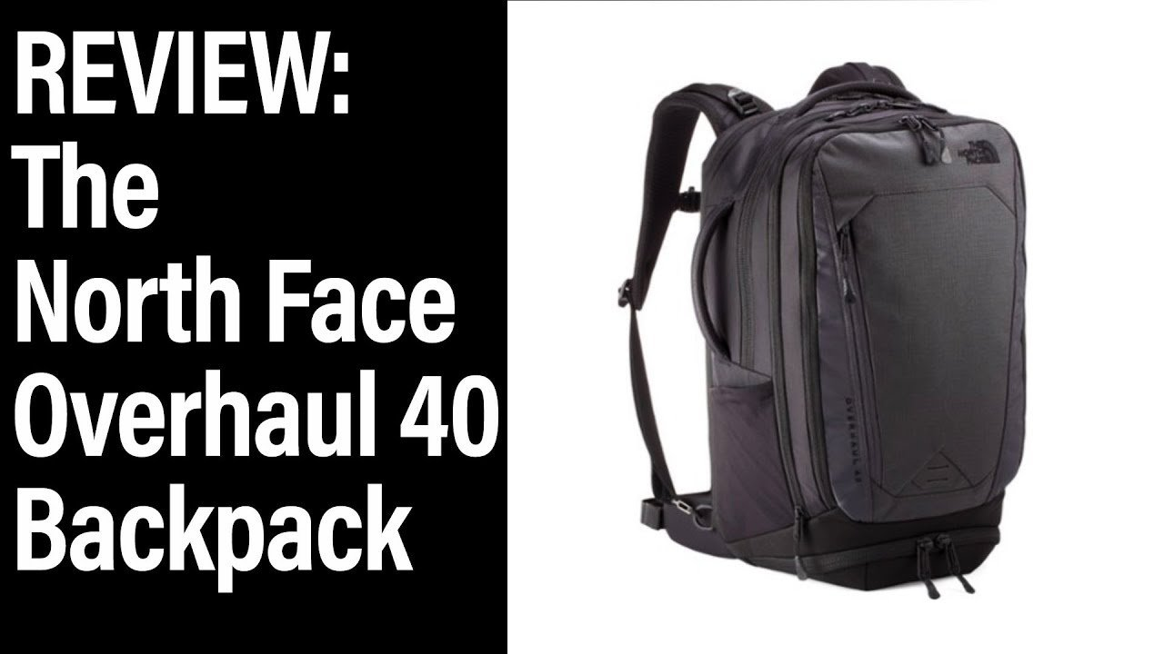 The North Face Overhaul 40 Review - Big Travel Backpack