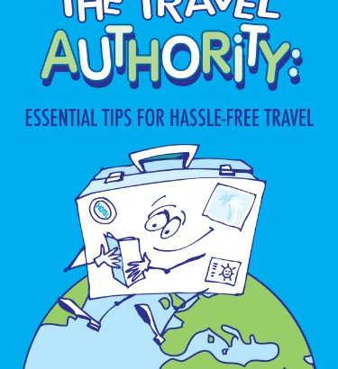 The Travel Authority: Important Strategies For Hassle-Free Travel 2ND EDI... - The Travel Authority Essential Tips for Hassle Free Travel SECOND EDI 375x410
