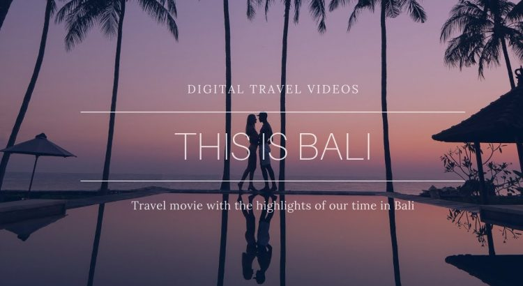 This is Bali Nature - Our Bali Travel Adventures in 4K