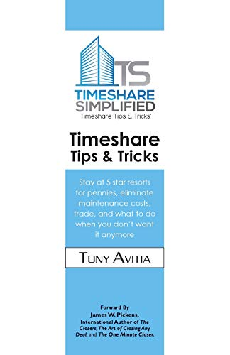 Timeshare guidelines & tips: remain at 5 celebrity resorts for cents, eradicate... - Timeshare Tips Tricks Stay at 5 star resorts for