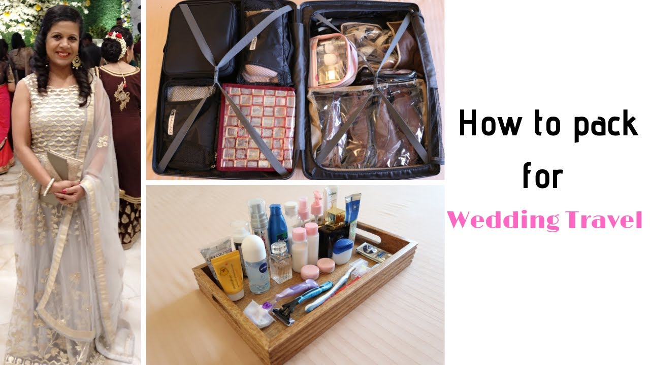 Tips To Pack Suitcase For wedding Functions | Travel Packing For India...