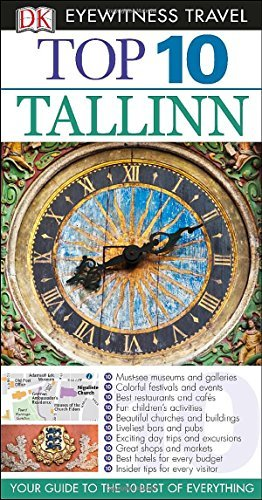 Top 10 Tallinn (EYEWITNESS TOP 10 TRAVEL GUIDE) - Top 10 Tallinn EYEWITNESS TOP 10 TRAVEL GUIDE