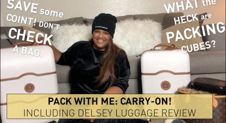 Travel Carry-On Packing Tips | Ft. Delsey Luggage | itsagoldenlifestyl...