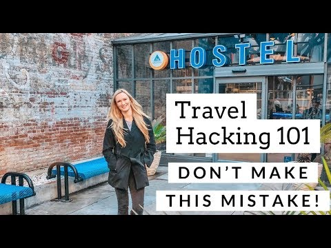Travel Hacking 101 for Beginners - How to TRAVEL the world for FREE or...