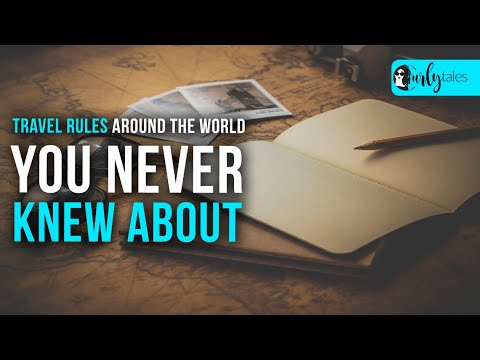 Travel Rules Around The World You Never Knew About | Curly Tales