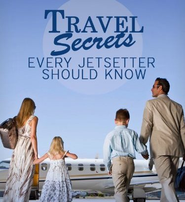 Travel Secrets Every Jetsetter ought to know: With money-saving tips, pa... - Travel Secrets Every Jetsetter Should Know With money saving tips pa 375x410