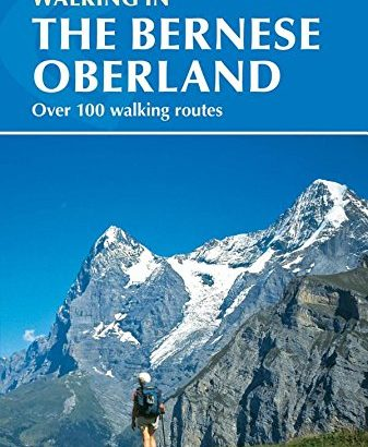 Walking within the Bernese Oberland (worldwide show) - Walking in the Bernese Oberland International series 337x410