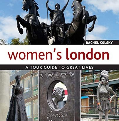 Ladies' London: A Tour Guide to Great everyday lives (IMM life style Books) Guid... - Womens London A Tour Guide to Great Lives IMM Lifestyle 405x410